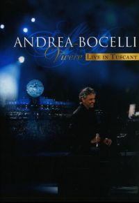 Cover Andrea Bocelli - Vivere - Live In Tuscany [DVD]